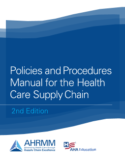 Policies and Procedures for the Health Care Supply Chain, 2nd Ed.