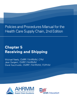 P&P Chapter 5 Receiving and Shipping Policies and Resources, 2nd Ed.
